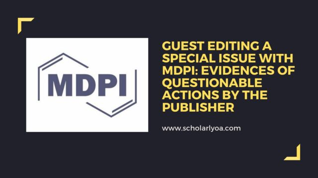 Guest Editing a Special Issue with MDPI: Evidences of Questionable ...