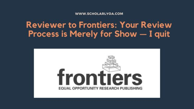 Reviewer to Frontiers: Your Review Process is Merely for Show — I